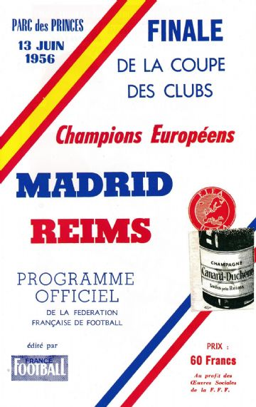 1956 EUROPEAN CUP FINAL Real Madrid v Reims - Full replica match programme